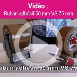 Ruban adhésif 55 mm vs 75 mm